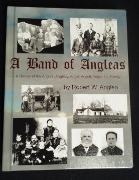 A Band of ANGLEAS, by Robert W. Anglea, 2017 Omnibus edition