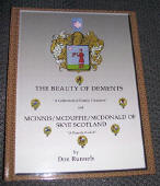 "The Beauty of DeMents, A Collection of Family Treasures and McInnis/McDuffie/McDonald of Skye Scotland, ""A Family Exiled"""