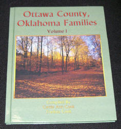 Ottawa County Oklahoma Families Volume 1 - Second Edition