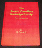The South Carolina Rutledge Family, Their Kith and Kin, by J. C. Harris, Jr.