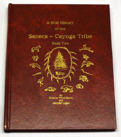 History of the Seneca Cayuga Tribe Volume 2 - Deluxe Cove/ ALA certified hardbound book