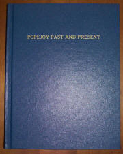"POPEJOY Past and Present 1680-1980, by Charles L. ""Jack"" Popejoy, 1982, 2003"