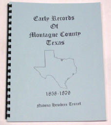 Early Records of Montague County, Texas 1858-1879