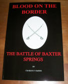 Blood on the Border The Battle of Baxter Springs (Kansas), by Charles F. Harris, 2013