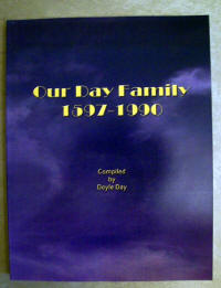 Our Day Family 1597-1990, by Doyle Day, 2013 reprint