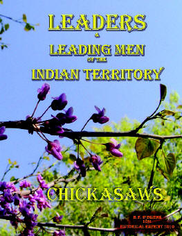 Leaders and Leading Men of the  Indian Territory - Chickasaws