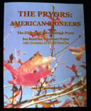 The American Pioneers: the History of John Raleigh Pryor and Iva Beatrice Barnhart Pryor, with Histories of Allied Families by John H. Cunningham, III