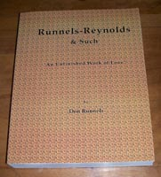 "Runnels-Reynolds & Such ""An Unfinished Work of Love"""
